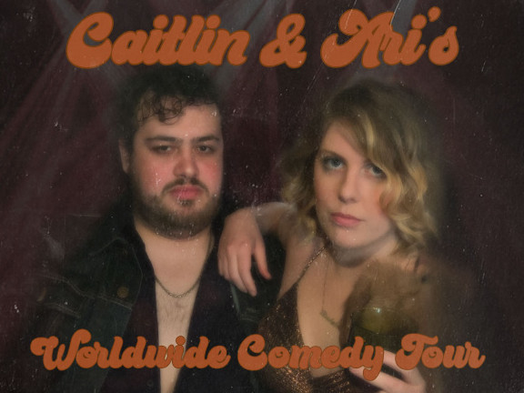 Caitlin and Ari's Worldwide Comedy Tour tickets - Good Good Comedy Theatre