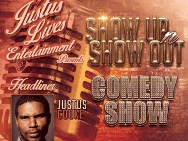 Jutus Cooke- SHOW UP N SHOW OUT Comedy Event tickets - Black Theater