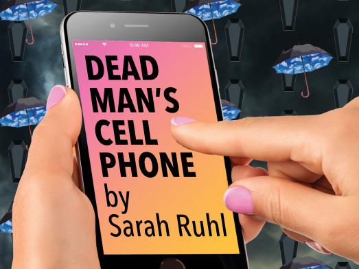 Dead Man's Cell Phone Event tickets - BarnArts Center for the Arts