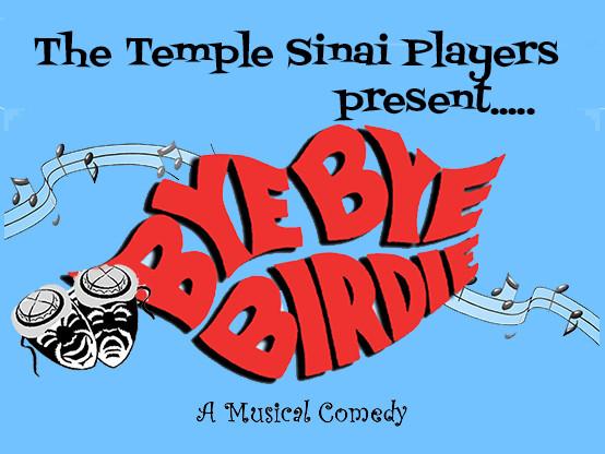 Bye Bye Birdie-Saturday tickets - Temple Sinai Players