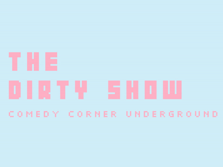 The Dirty Show Event tickets - The 10,000 Laughs Comedy Festival