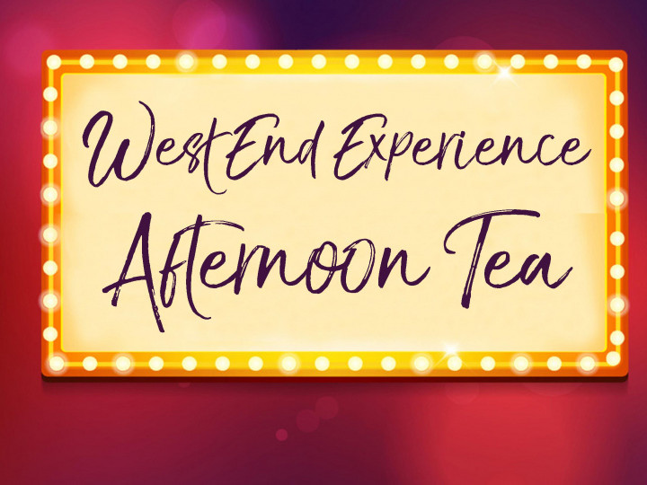 West End Experience Afternoon Tea
