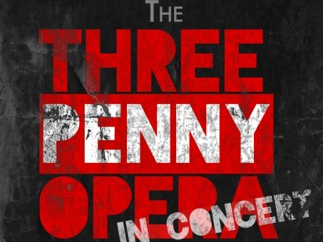 THE THREEPENNY OPERA: In Concert Event tickets - Soup Can Theatre