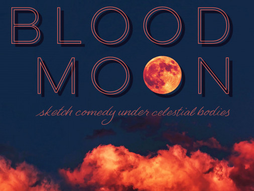 Cups & a Half presents Blood Moon tickets - Good Good Comedy Theatre