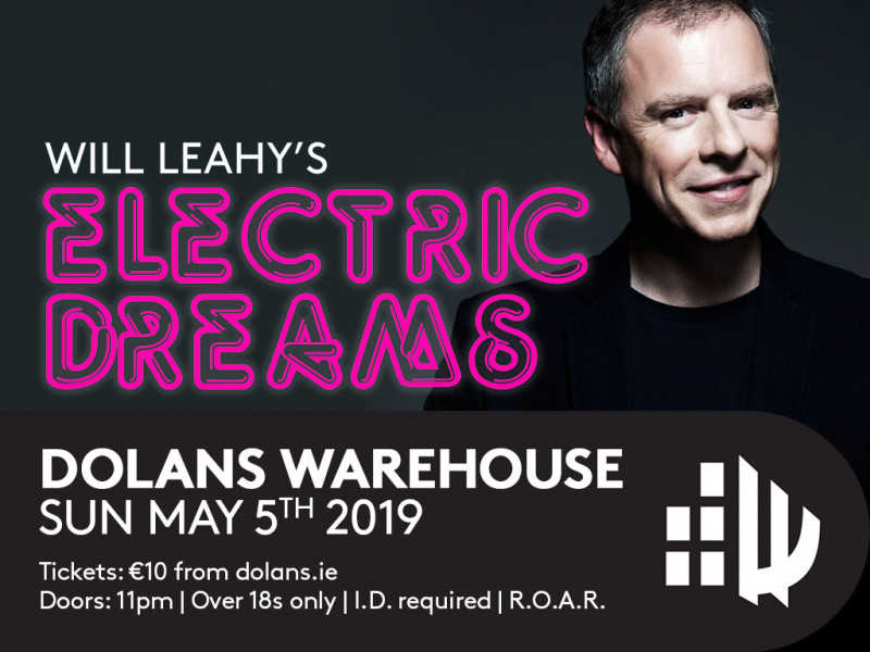 Will Leahy Electric Dreams Event tickets - Dolans pub