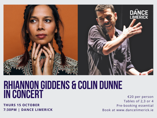 Rhiannon Giddens, Colin Dunne in Concert Event tickets - Dance Limerick