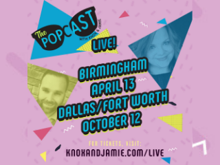 The Popcast Live! Dallas/Fort Worth 2019
