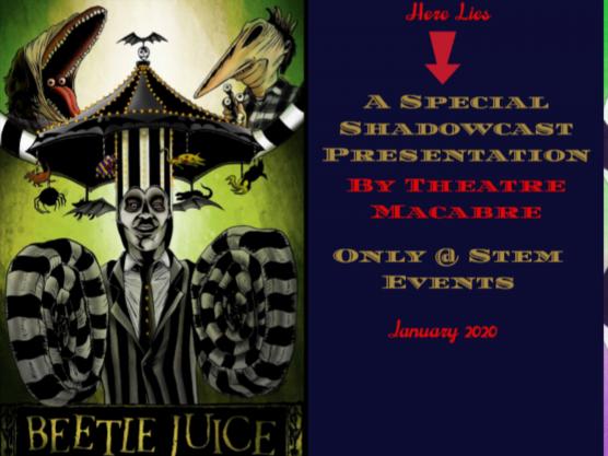 BeetleJuice ShadowCast Event tickets - Stem Events