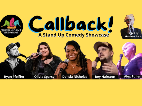 Callback! A Stand Up Comedy Showcase