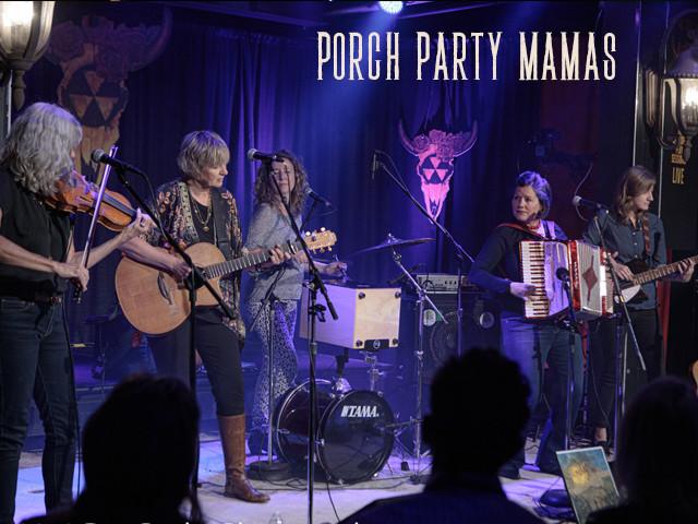 Porch Party Mamas - Return!