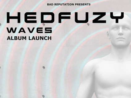 Hedfuzy - 'Waves' launch with Zombie Pic Event tickets - Dolans pub
