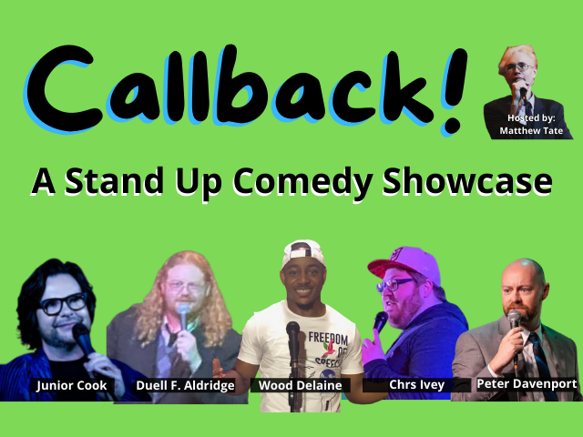 Callback! A Stand Up Comedy Show
