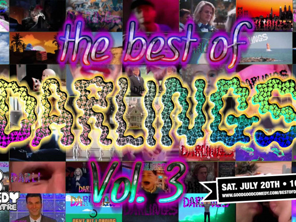 The Best of Darlings (Vol. 3) Event tickets - Good Good Comedy Theatre