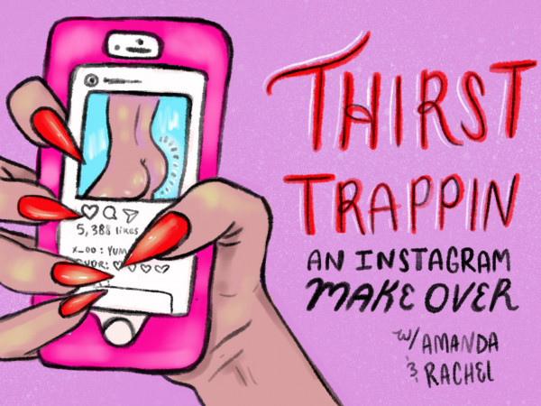 Thirst Trappin' Instagram Makeover tickets - Good Good Comedy Theatre