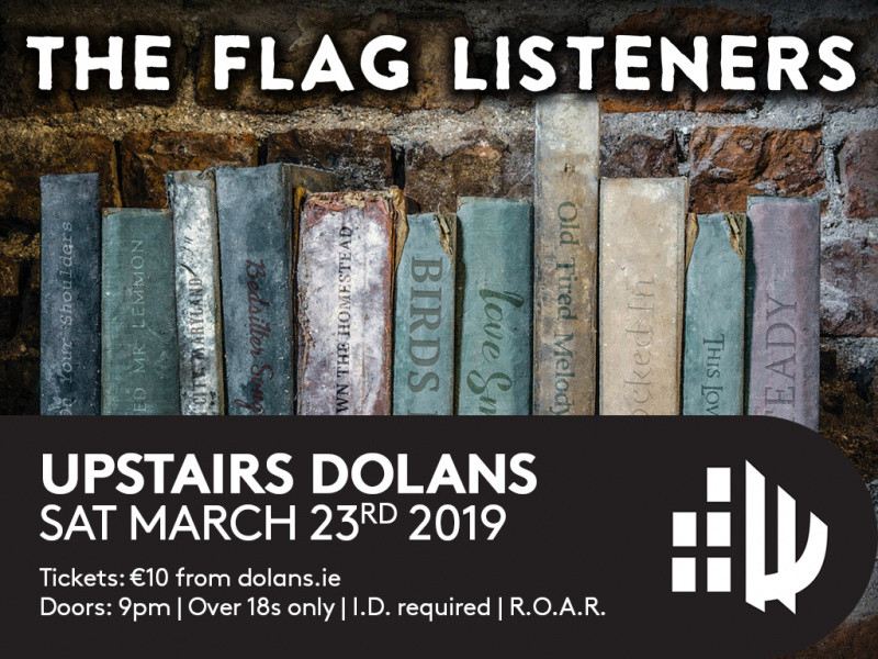 The Flag Listeners Event tickets - Dolans pub