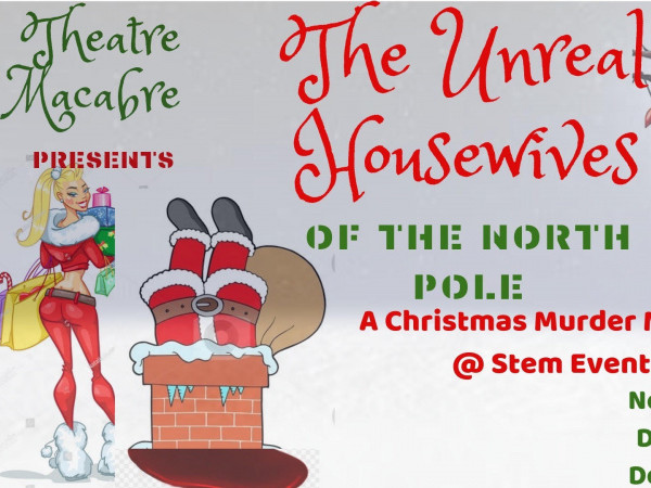 Unreal Housewives of the Noth Pole Event tickets - Stem Events