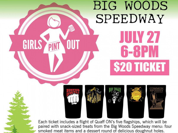 Girls Pint Out at Big Woods Speedway Event tickets - Quaff On  Brewing Company