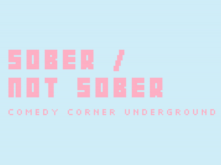 Sober/Not Sober Event tickets - The 10,000 Laughs Comedy Festival