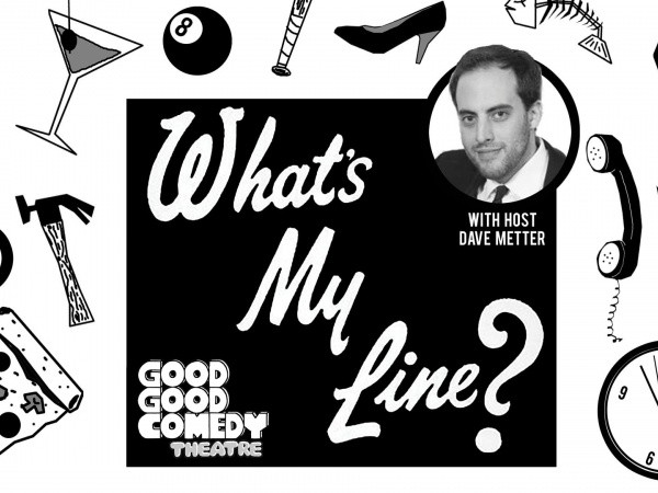 What's My Line Event tickets - Good Good Comedy Theatre