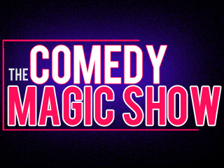 The Comedy Magic Show | See info below