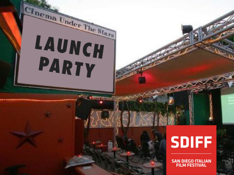 Launch Party - feStivale 2019 Event tickets - San Diego Italian Film Festival