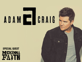 Adam Craig & Special Guest McKenna Faith Event tickets - Bear River Casino Resort