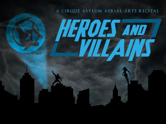 Heros and Villains Event tickets - Cirque Asylum