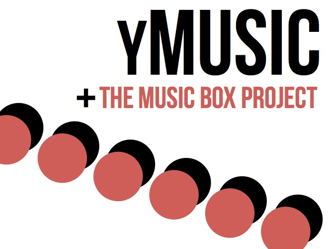 yMusic + the music box project Event tickets - the music box project.