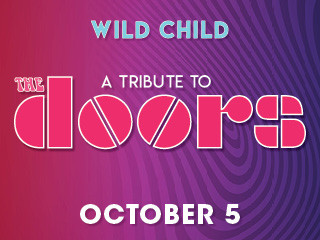 Wild Child, A Tribute to the Doors tickets - Buffalo Thunder