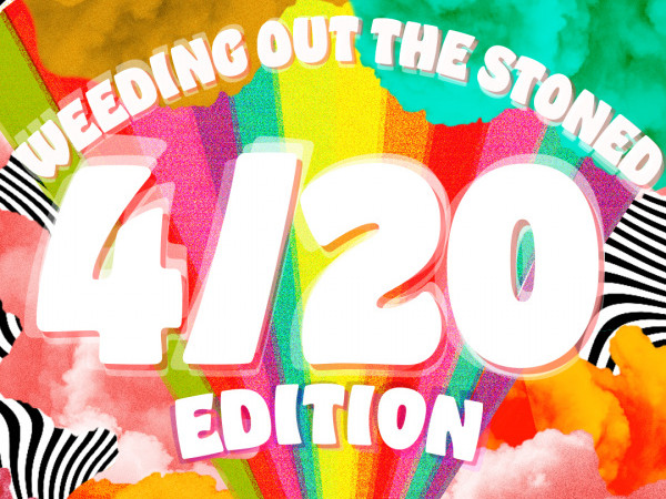 Weeding Out The Stoned: 4/20 Edition! Event tickets - Good Good Comedy Theatre