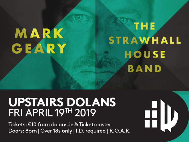 Mark Geary & The Strawhall House Band Event tickets - Dolans pub