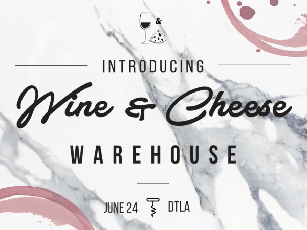 The Wine & Cheese Warehouse Event tickets - The Wine & Cheese Party