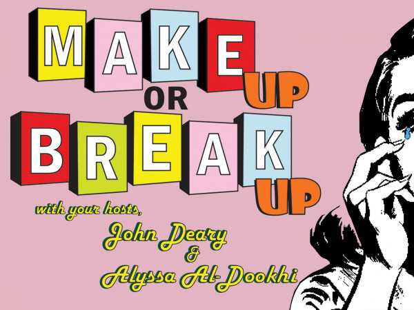 Make Up or Break Up tickets - Good Good Comedy Theatre