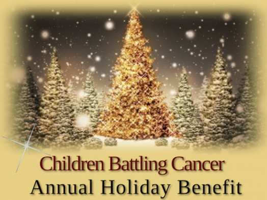 Annual Holiday Benefit for CBC tickets - Children Battling Cancer