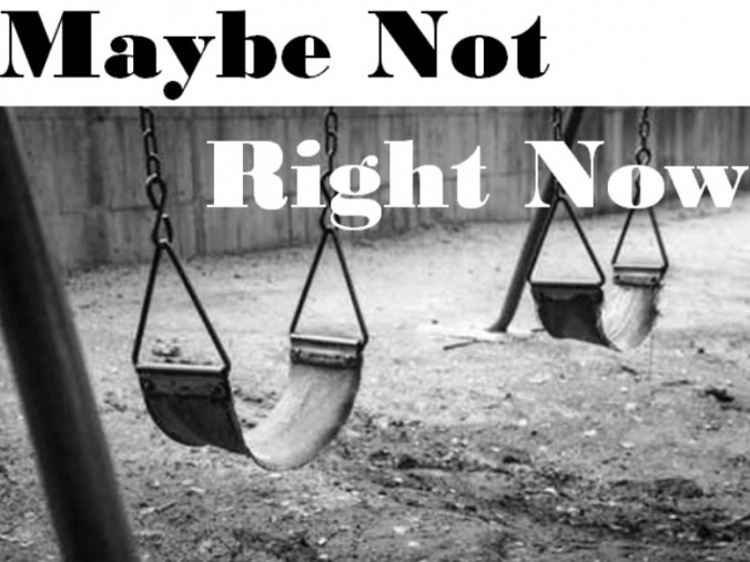 Maybe Not Right Now (Millmeadow Pt 1) tickets - Spotlight
