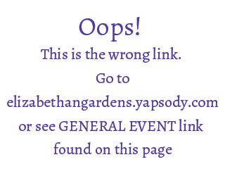 Event link Event tickets - Elizabethan Gardens