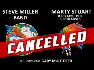 Steve Miller Band & Marty Stuart  Event tickets - Downstream Casino