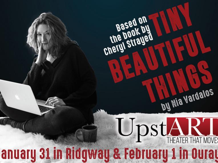 UpstART presents Tiny Beautiful Things