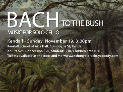 Bach to the Bush - Kendall Event tickets - Anthony Albrecht