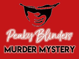 Peaky Blinders Murder Mystery Evening