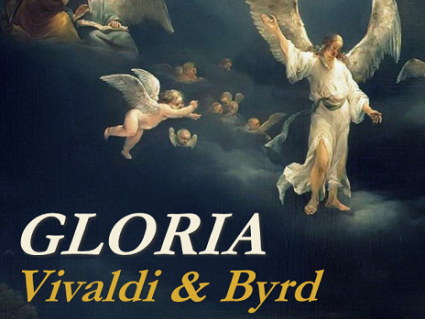 Gloria - Vivaldi and Byrd