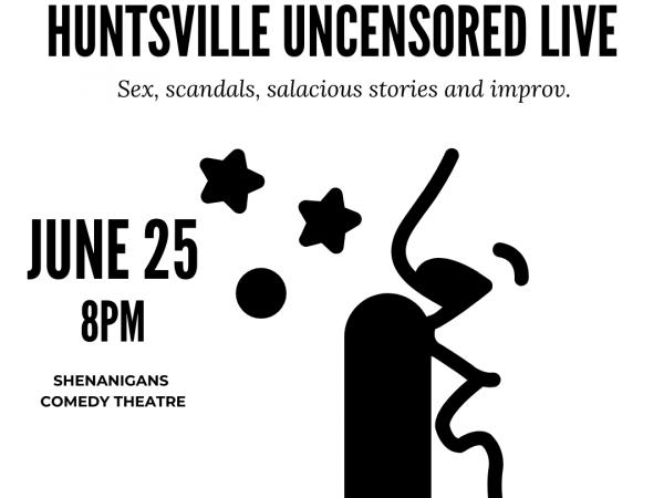 Huntsville History Uncensored Live
