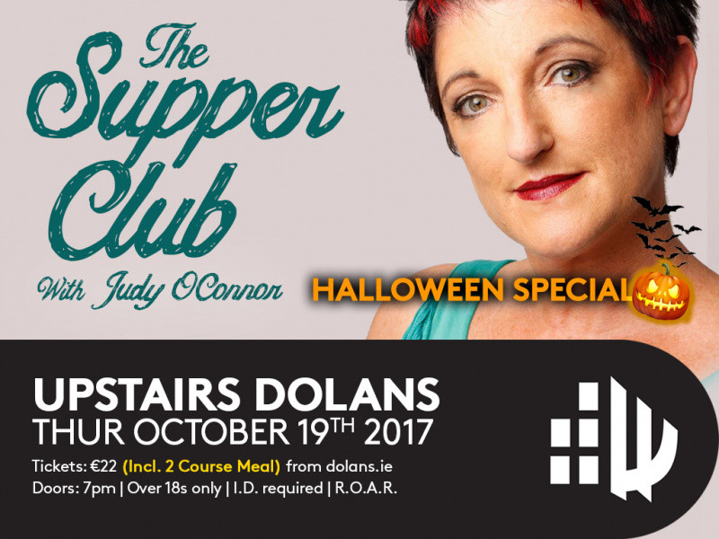 Supper Club With Judy O Connor Event tickets - Dolans pub
