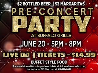 Pre-Concert Party Event tickets - Downstream Casino