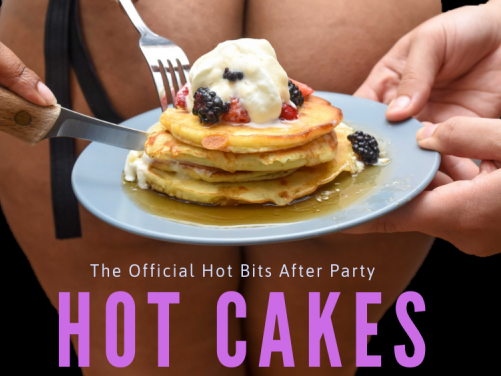HOT CAKES: A Qunify & NSFW Dance Party Event tickets - NSFW Party