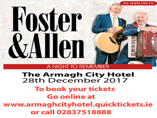 Foster & Allen Event tickets - Armagh City Hotel
