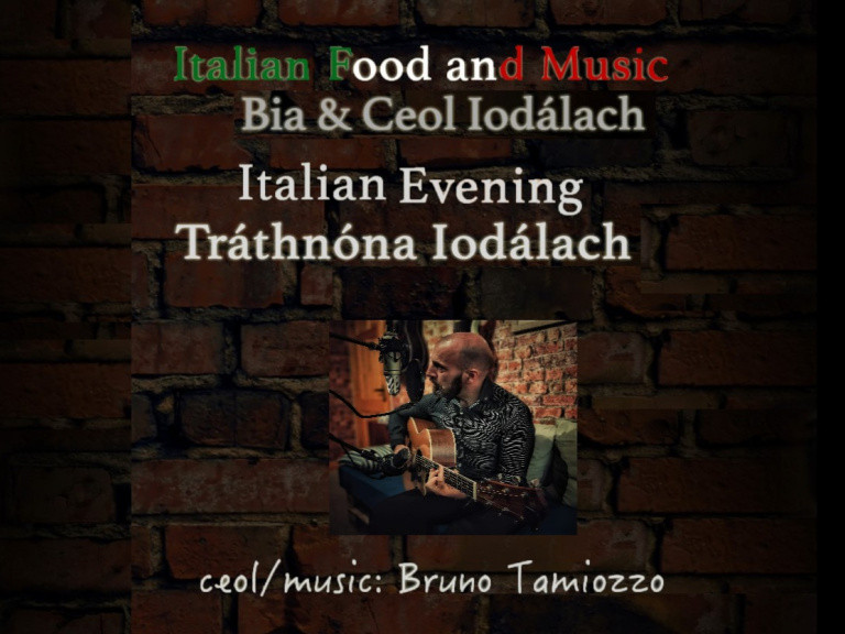 Tráthnóna Iodálach // Italian Evening