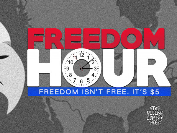 Freedom Hour: Freedom Ain't Free tickets - Good Good Comedy Theatre