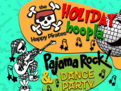 Happy Pirate Holiday Hoopla PJ Rock tickets - Spotlight