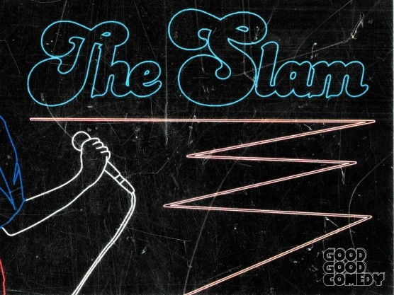 The Slam tickets - Good Good Comedy Theatre